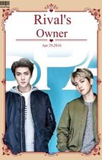Rival's Owner ||Completed|| by Jang_EunBi_27