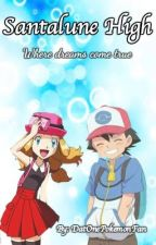 Pokémon : Santalune High (An Amourshipping Story) by XxDatOneOtakuxX