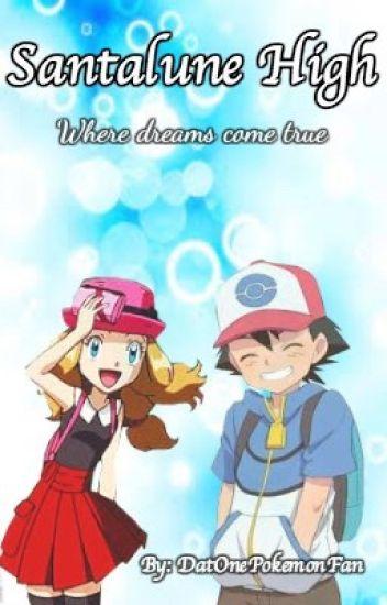 Pokémon : Santalune High (An Amourshipping Story)