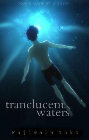 Translucent Waters (Nanase Haruka Love Story) (Free! Iwatobi Swimming Club) by FujiwaraYuko