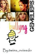 Bullyng(gemeliers) 2° Temporada by yolii_2002
