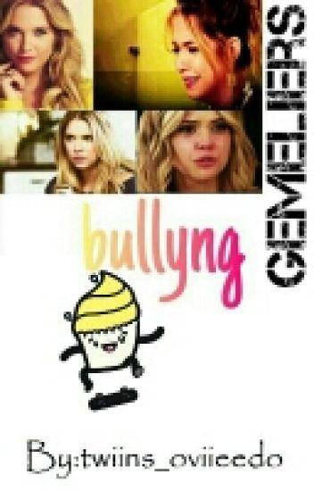Bullyng(gemeliers) 2° Temporada