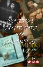 Wattpad Yazarları Ile Röportaj  by vinibedia