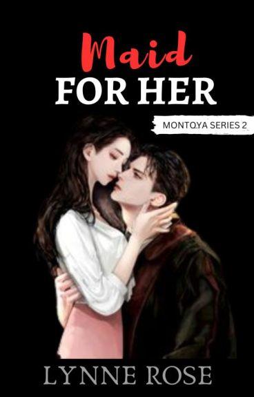Maid For Her (Billionaire's Revenge Series 3)