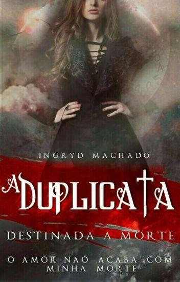 A Duplicata - ( Vol 1 ) ( Respostando E Editando )