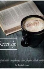 Recenzje ^^ [zawieszone] by _BooksReviews_