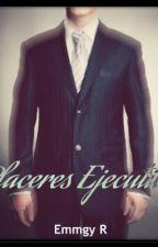 Placeres Ejecutivos - Emmgy R. by EmmgyR