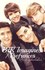 BTR Imagines/Preferences.ღ✿ by logiebearhenderson