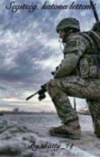 Segítség, katona lettem! by skatty_14