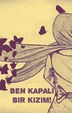 Ben KAPALI Bir Kızım by KeLeBeK122333