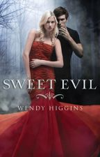 Sweet Evil - Wendy Higgins by mgeorgeirwin