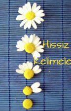 HİSSİZ KELİMELER by bulutgmz