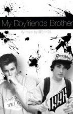 My Boyfriends Brother by ErinMcKynzie
