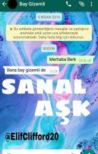 Sanal Aşk by ElifClifford20