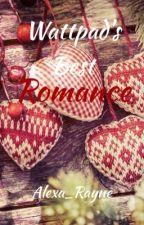 Wattpad's Best Romance by Alexa_Rayne