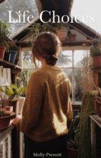 Life choices (Remus Lupin Marauders era) by Molly-Prewett