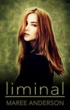 Liminal - Excerpt Only by MareeAnderson