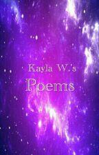 My Poems by KaylaLovesAesthetics