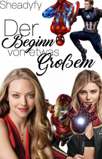 Der Beginn von etwas Großem - Avengers ff ✔