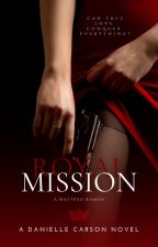 The Mission by InspiredAuthorx