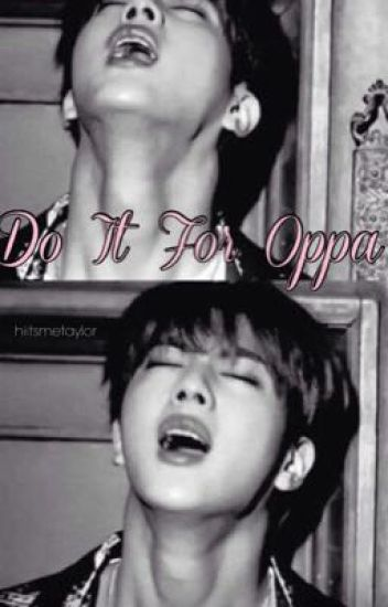 """Do It For Oppa"" Kpop Smut"