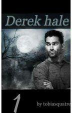 Derek Hale [Tome 1] by TobiasQuatre