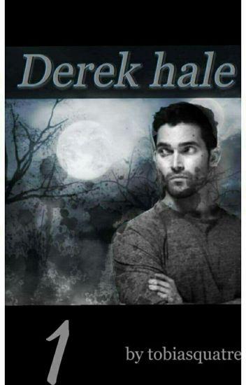 Derek Hale [Tome 1]