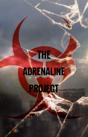 The Adrenaline Project by projectusername