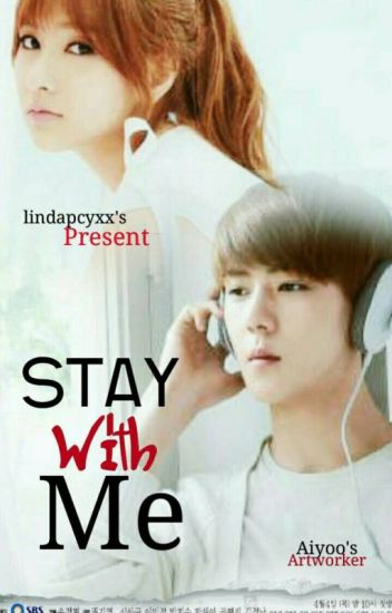 (HIATUS) STAY WITH ME [Oh Couple]