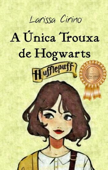 A Única Trouxa De Hogwarts