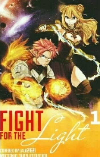 Fight for the Light [Krieger des Lichts Band 1|NaLu] *COMING SOON*