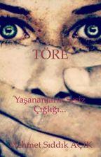TÖRE by Macik04
