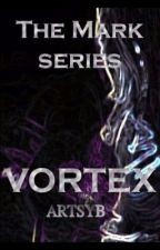 Vortex (The Mark Series Book 1) by MollieLE