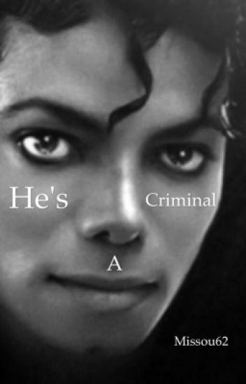 He's a criminal.