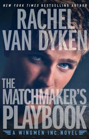 The Matchmakers Playbook by RachelVanDyken