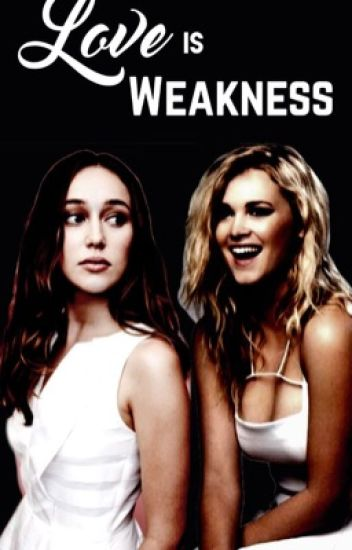 Love is Weakness - Clexa AU