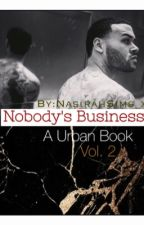Nobody's Business| Urban Book by x_Trill_x