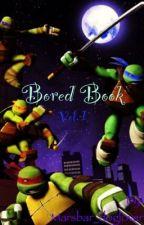 Board Book Vol. 1 | Teenage Mutant Ninja Turtles by Marsbar_doglover