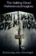 The Walking Dead Preferences by CarlGrimes1320