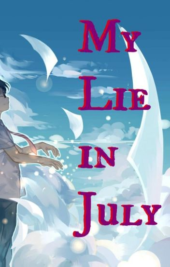 My Lie In July (Ouran High School Host Club/ Your Lie in April crossover)