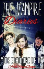 The Vampire Diaries (CD9 & Tú) by SoyLaurenJauregui23