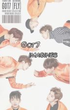 GOT7 Imagines•Requests are Taken• by Louise22115
