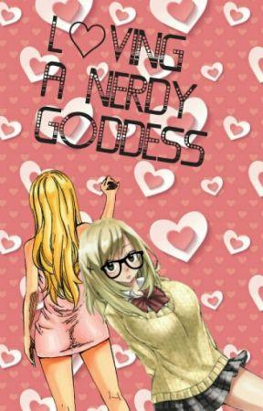 Loving A Nerdy Goddess  by Bunny__Girl