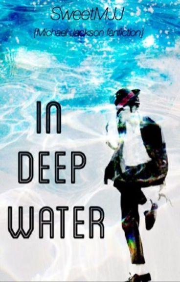 In Deep Water {Michael Jackson}