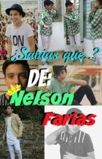 ¿Sabias qué...? «Nelson Farías» by NelFan