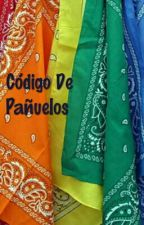 Código De Pañuelos (Osochoro, Karatodo, Ichijyushi)[Terminada~] by SombreroLocoGabriel