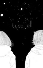 tyco jell by joshlurking