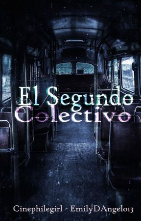 El segundo colectivo by cinephilegirl