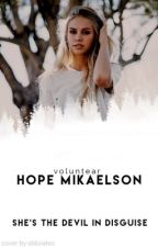 ☆Hope Mikaelson☆ by Voluntear