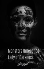 Monsters Unleashed: Lady of Darkness by yoyojd